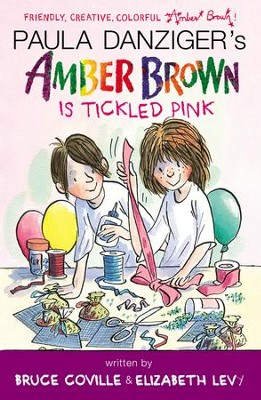 Amber Brown Is Tickled Pink - eBook  -     By: Paula Danziger, Bruce Coville, Elizabeth Levy
