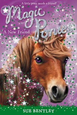 A New Friend #1 - eBook  -     By: Sue Bentley     Illustrated By: Angela Swan