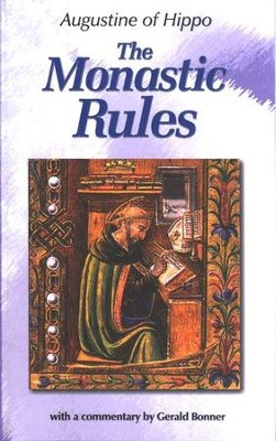 The Monastic Rules   -     By: Saint Augustine