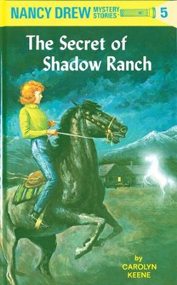 Nancy Drew 05: The Secret of Shadow Ranch: The Secret of Shadow Ranch - eBook  -     By: Carolyn Keene
