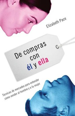 De Compras con el y Ella (The X and Y of Buy) - eBook  -     By: Elizabeth Pace