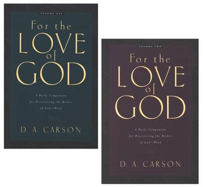 For the Love of God, 2 Volume Set   -     By: D.A. Carson
