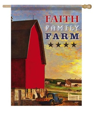 Faith, Family, Farm, Large Flag  -     By: John Atherton