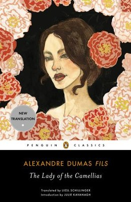 The Lady of the Camellias - eBook  -     By: Alexandre Dumas