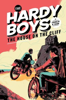 Hardy Boys 02: The House on the Cliff: The House on the Cliff - eBook  -     By: Franklin W. Dixon
