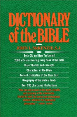 Dictionary of the Bible  -     By: John L. McKenzie
