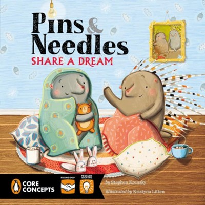 Pins and Needles Share a Dream  -     By: Stephen Krensky, Kristyna LItten