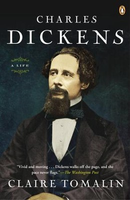 Charles Dickens: A Life - eBook  -     By: Clarie Tomalin