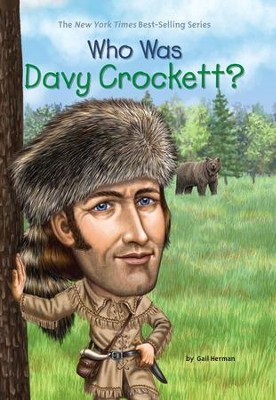 Who Was Davy Crockett? - eBook  -     By: Gail Herman     Illustrated By: Robert Squier, Nancy Harrison