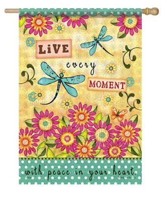 Live Every Moment With Peace, Large Flag  -     By: Barbara Ann Kenney