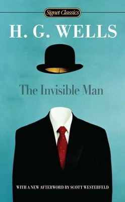 The Invisible Man - eBook  -     By: H.G. Wells
