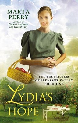 Lydia's Hope: The Lost Sisters of Pleasant Valley, Book One - eBook  -     By: Marta Perry