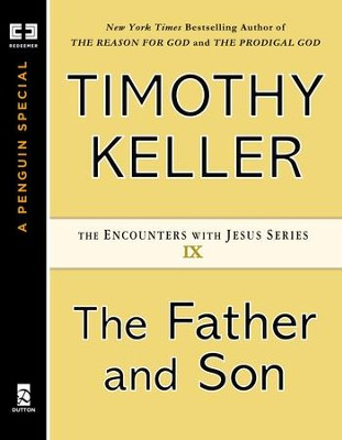 The Father and Son - eBook  -     By: Timothy Keller