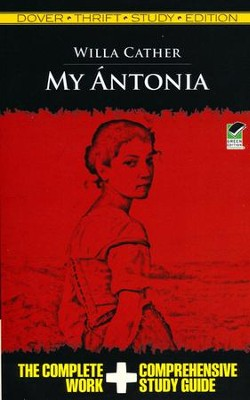 My Antonia, Thrift Study Edition  -     By: Willa Cather