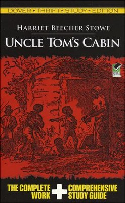 Uncle Tom's Cabin, Thrift Study Edition  -     By: Harriet Stowe
