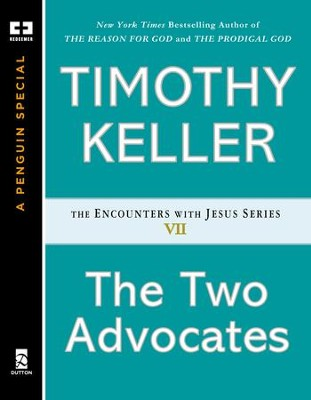 The Two Advocates - eBook  -     By: Timothy Keller