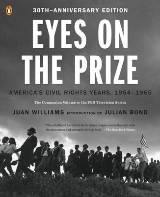 Eyes on the Prize: America's Civil Rights Years, 1954-1965 - eBook  -     By: Juan Williams