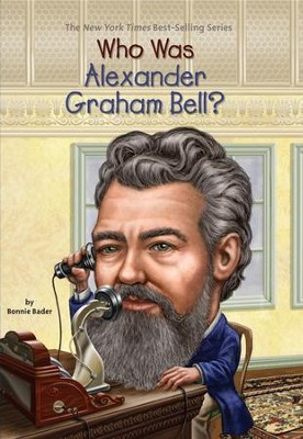 Who Was Alexander Graham Bell? - eBook  -     By: Bonnie Bader     Illustrated By: David Groff