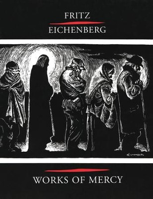 Works of Mercy   -     By: Fritz Eichenborg