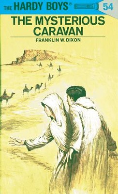 Hardy Boys 54: The Mysterious Caravan - eBook  -     By: Franklin W. Dixon