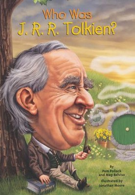 Who Was J. R. R. Tolkien  -     By: Pam Pollack, Meg Belviso, Jonathan Moore