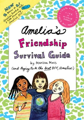 Amelia's Friendship Survival Guide: Amelia's BFF; Amelia's Book of Notes and Note Passing  -     By: Marissa Moss     Illustrated By: Marissa Moss