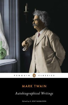 Autobiographical Writings - eBook  -     By: Mark Twain