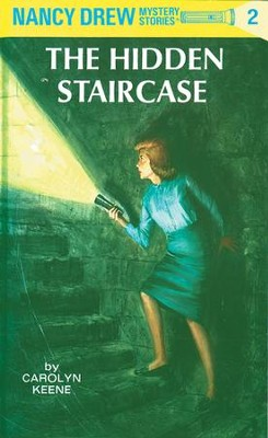 Nancy Drew 02: The Hidden Staircase: The Hidden Staircase - eBook  -     By: Carolyn Keene
