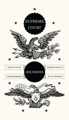 Supreme Court Decisions - eBook  -     Edited By: Richard Beeman     By: Edited by Richard Beeman