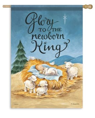 Glory To The Newborn King, Large Flag  -     By: Diane Kater