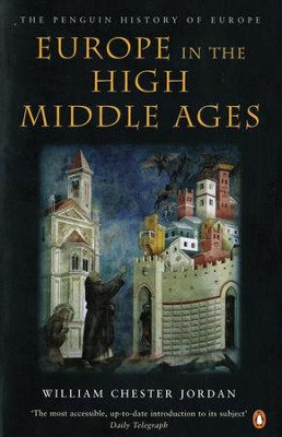 Europe in the High Middle Ages - eBook  -     By: William Chester Jordan