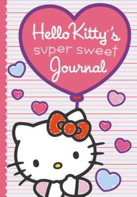 Hello Kitty's Super Sweet Journal  -     By: Kristin Ostby