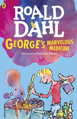George's Marvelous Medicine - eBook  -     By: Roald Dahl