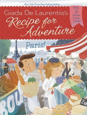 Paris! #2 - eBook  -     By: Giada De Laurentiis     Illustrated By: Francesca Gambatesa
