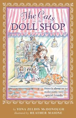 The Cats in the Doll Shop - eBook  -     By: Yona Zeldis McDonough     Illustrated By: Heather Maione
