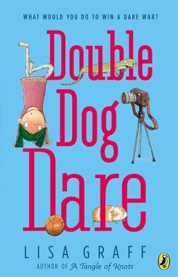 Double Dog Dare - eBook  -     By: Lisa Graff