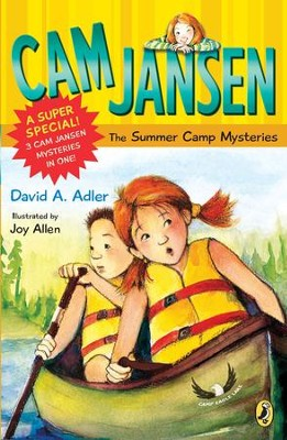 Cam Jansen: Cam Jansen and the Summer Camp Mysteries: A Super Special - eBook  -     By: David A. Adler     Illustrated By: Joy Allen