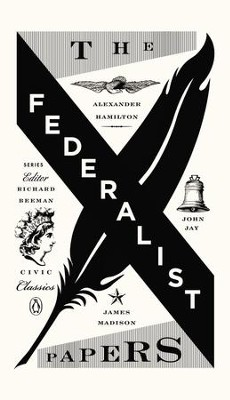The Federalist Papers - eBook  -     Edited By: Richard Beeman     By: Edited by Richard Beeman