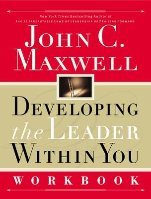 Developing the Leader Within You Workbook - eBook  -     By: John C. Maxwell