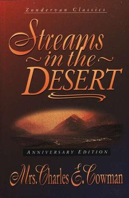 Streams in the Desert, Anniversary Edition   -     By: Mrs. Charles E. Cowman