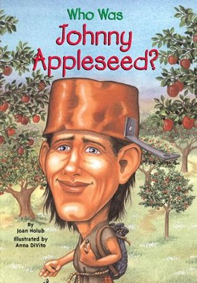 Who Was Johnny Appleseed? - eBook  -     By: Joan Holub