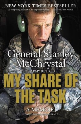 My Share of the Task: A Memoir - eBook  -     By: General Stanley McChrystal