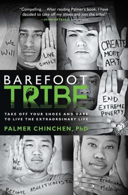 The Barefoot Tribe - eBook  -     By: Palmer Chinchen Ph.D.