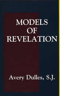 Models of Revelation   -     By: Avery Dulles