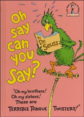 Oh, Say Can You Say?   -     By: Dr. Seuss