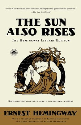 The Sun Also Rises: The Hemingway Library Edition - eBook  -     By: Ernest Hemingway