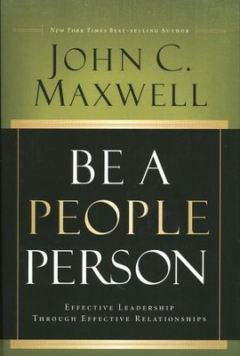 Be a People Person  -     By: John C. Maxwell