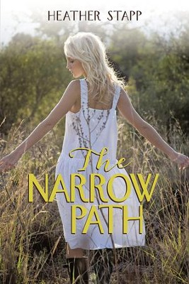 The Narrow Path - eBook  -     By: Heather Stapp