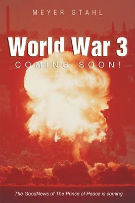 World War 3 Coming Soon! - eBook  -     By: Meyer Stahl
