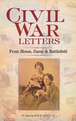 Civil War Letters  -     Edited By: Bob Blaisdell     By: Bob Blaisdell(Ed.)